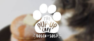 The Pup-Up Cafe at Bosch Experience Centre 181117 Banner